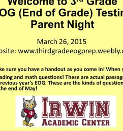 Welcome to 3rd Grade EOG (End of Grade) Testing Parent Night - ppt video  online download [ 720 x 1280 Pixel ]