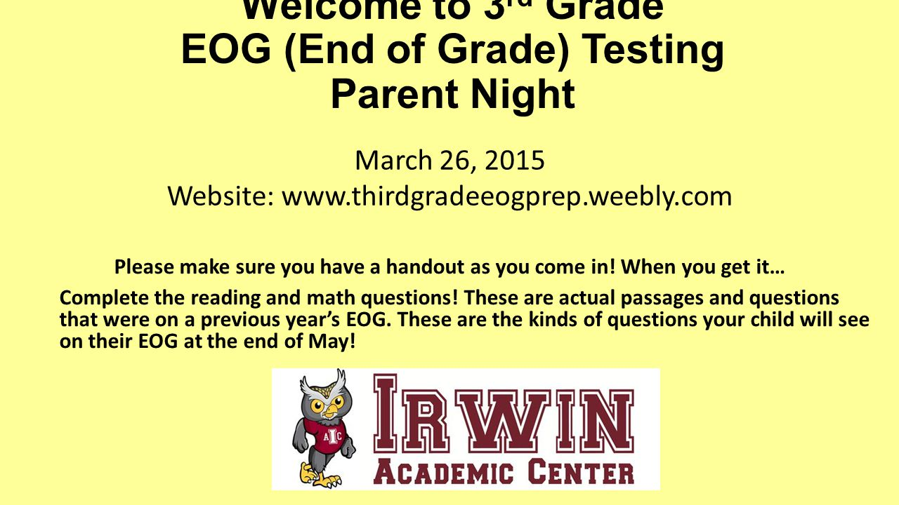 hight resolution of Welcome to 3rd Grade EOG (End of Grade) Testing Parent Night - ppt video  online download