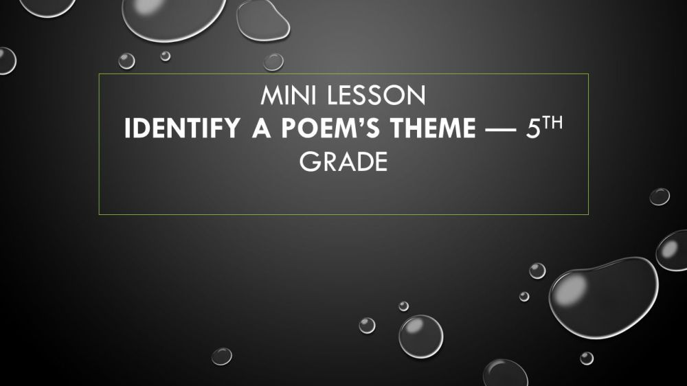 medium resolution of Mini lesson Identify a Poem's Theme — 5th grade - ppt video online download