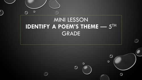 small resolution of Mini lesson Identify a Poem's Theme — 5th grade - ppt video online download
