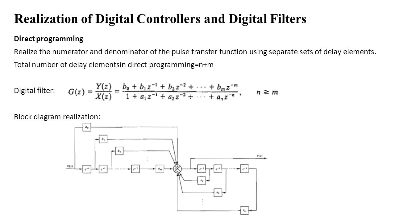 hight resolution of  the pulse transfer function using separate sets of delay elements total number of delay elementsin direct programming n m digital filter block diagram
