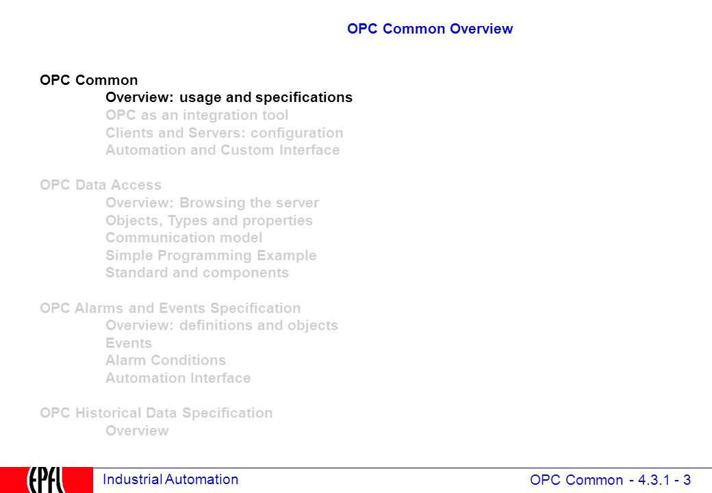 4.3 OPC (Open Process Control formerly OLE for Process