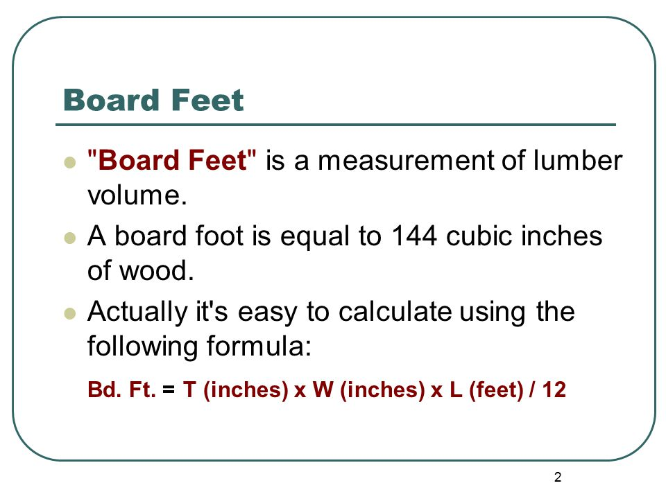 Calculate Board Footage Lumber