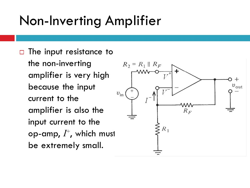 circuit diagram of non inverting amplifier 1999 saturn sl2 starter wiring with high input impedance content op amp application introduction ppt