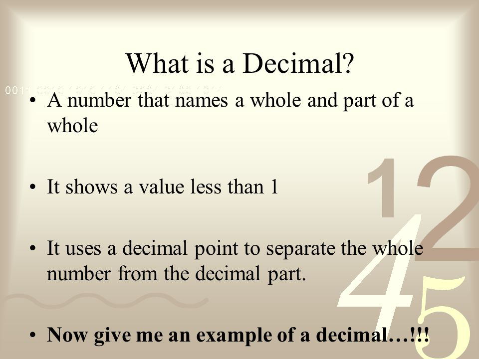 21 Decimal Place Value Objective To read and write