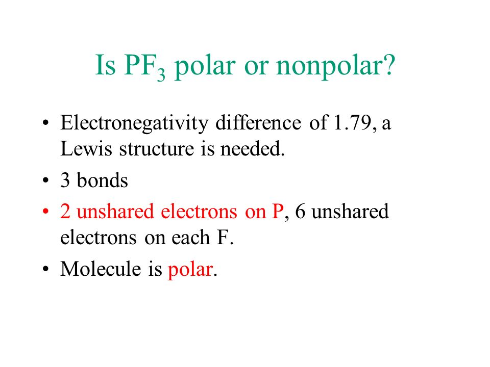 lewis dot diagram for pf3 circuit of phone charger standard 3 2 covalent compounds ppt video online download is polar or nonpolar electronegativity difference 1 79 a structure needed