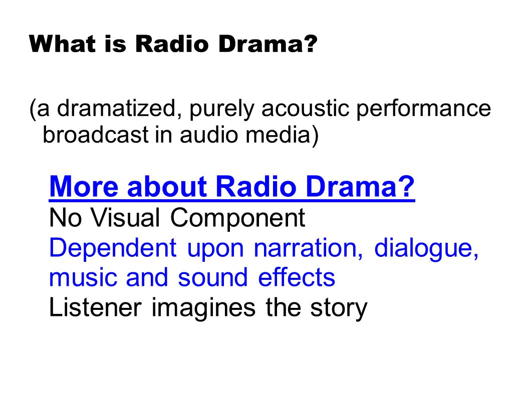 hight resolution of more about radio drama no visual component