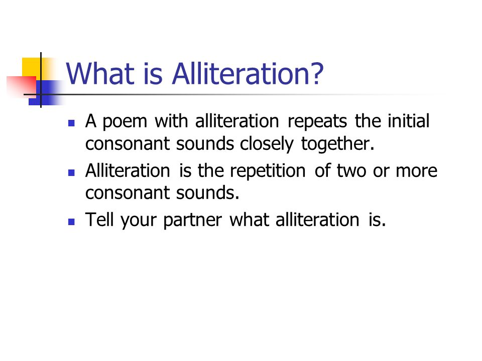 Today we will recognize alliteration in poems  ppt video