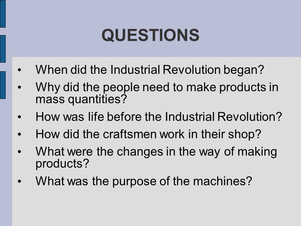 Are You A Product Of The Industrial Revolution