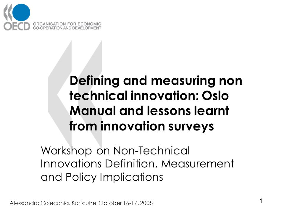 Defining and measuring non technical innovation: Oslo