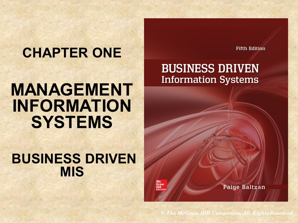 CHAPTER ONE MANAGEMENT INFORMATION SYSTEMS BUSINESS DRIVEN MIS Ppt