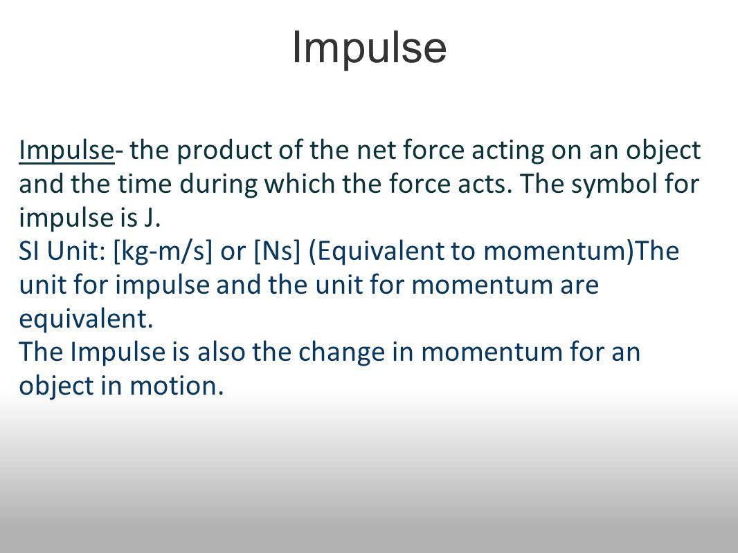 Momentum Impulse Work Power