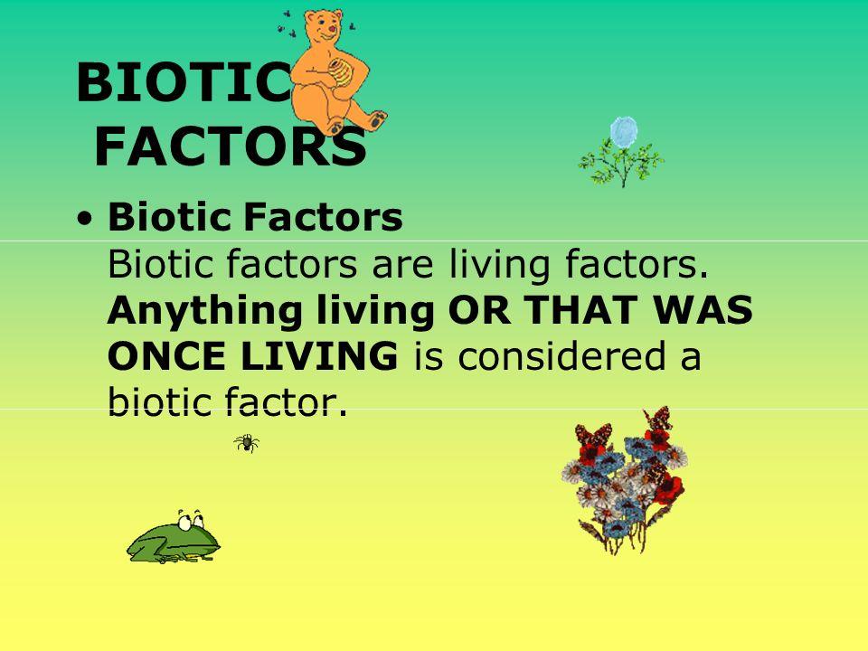 Biotic And Abiotic Factors Ppt Video Online Download
