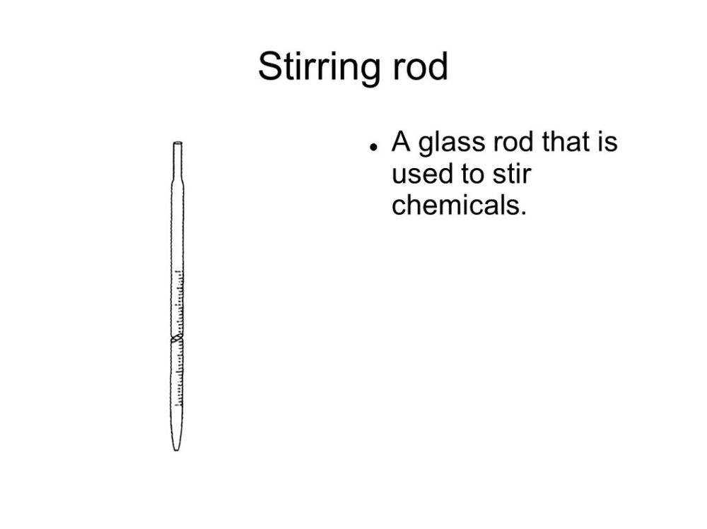 medium resolution of 18 stirring rod a glass rod that is used to stir chemicals