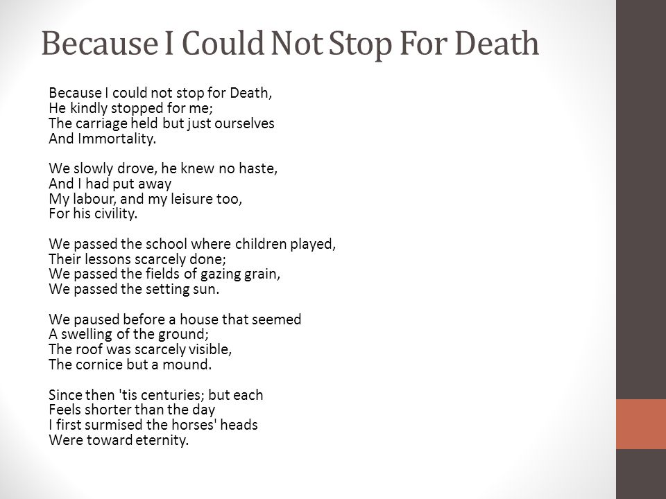 Because I Could Not Stop For Death Ppt Video Online Download