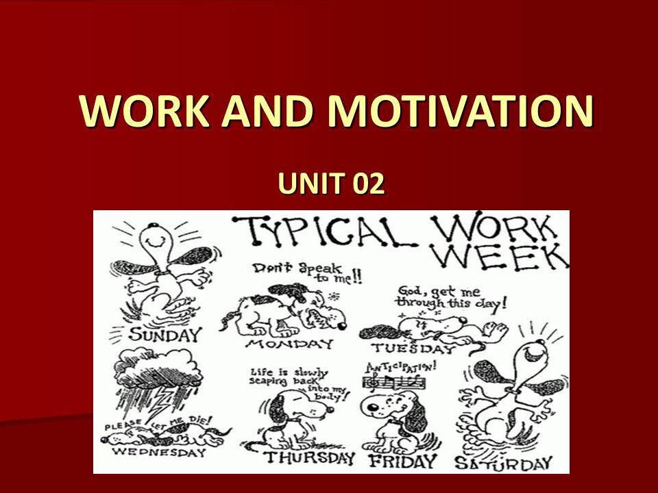 work and motivation unit