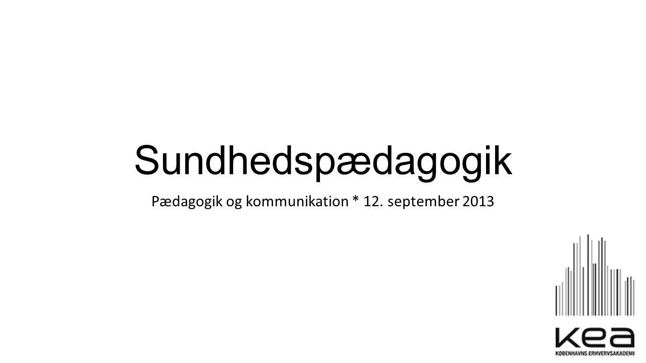 Pædagogik og kommunikation * 12. september ppt video