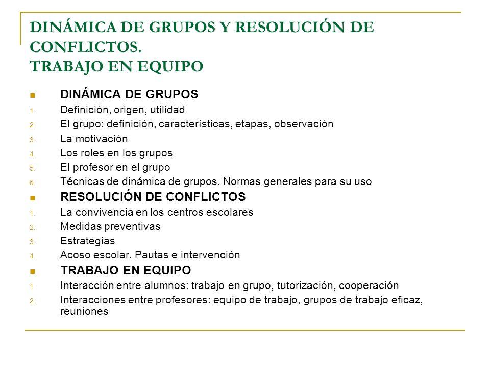 DINMICA DE GRUPOS Y RESOLUCIN DE CONFLICTOS TRABAJO EN