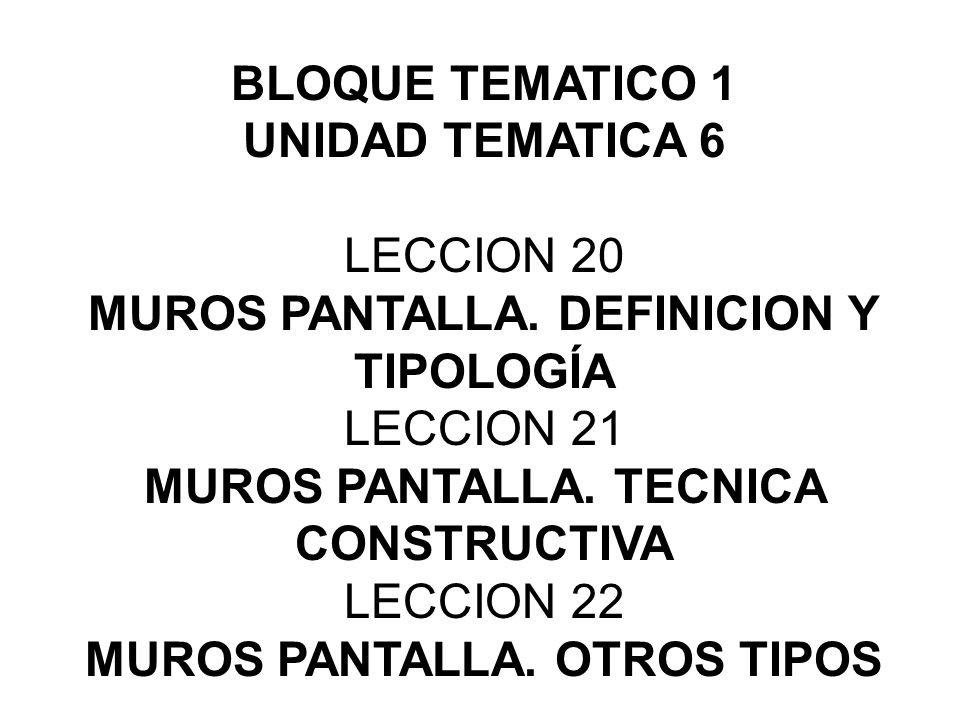 MUROS PANTALLA. DEFINICION Y TIPOLOGÍA LECCION ppt descargar