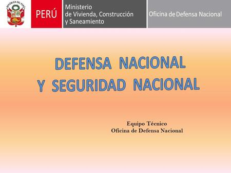 DEFENSA NACIONAL Y SEGURIDAD NACIONAL  ppt video online