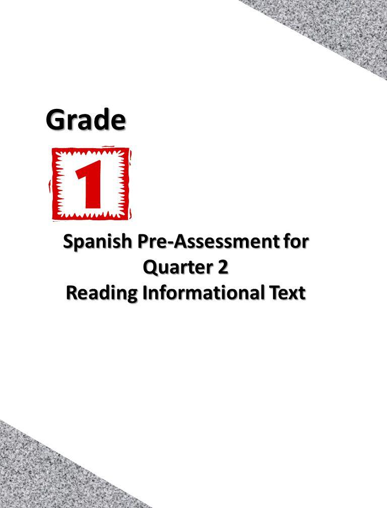 Spanish Pre-Assessment for Quarter 2 Reading Informational