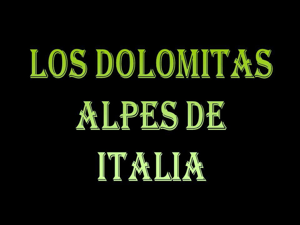 LOS DOLOMITAS ALPES DE ITALIA  ppt descargar