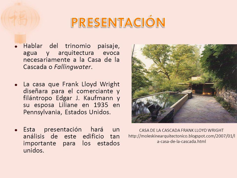 CASA DE LA CASCADA FRANK LLOYD WRIGHT  ppt video online