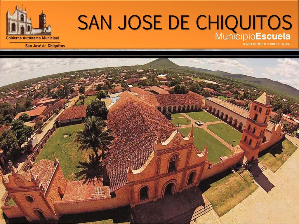 SAN JOSE DE CHIQUITOS  ppt descargar