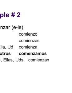 Example comenzar  ie yo comienzo tu comienzas also stem changing verbs ppt descargar rh slideplayer