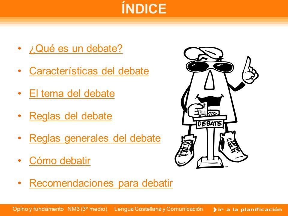 NDICE Qu es un debate Caractersticas del debate  ppt