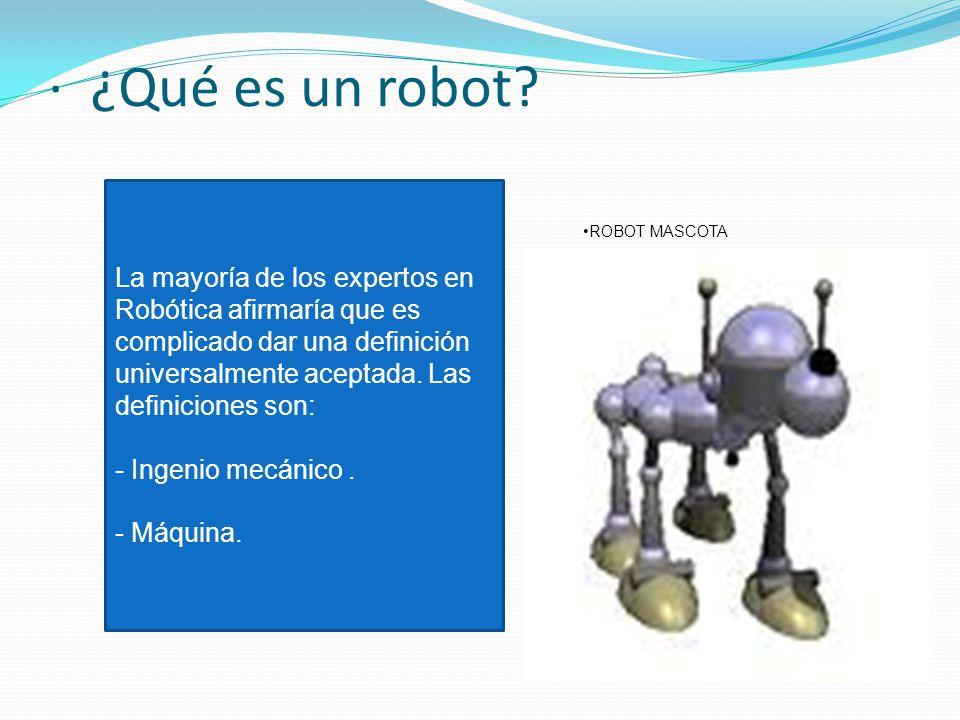 ROBTICA  que es la robtica Qu es un robot tipos