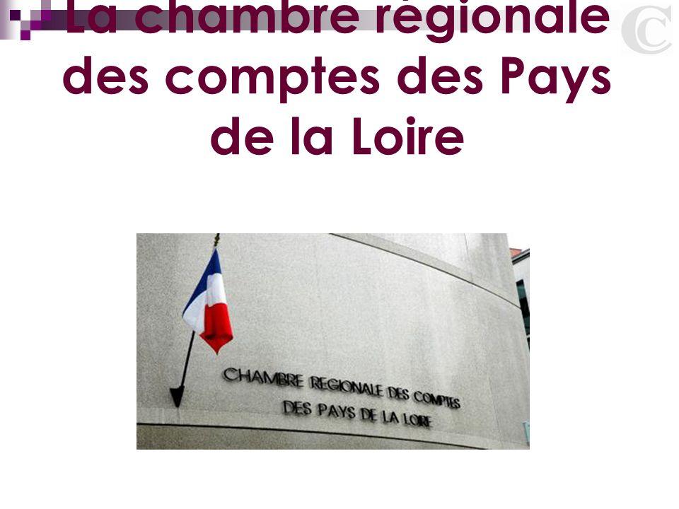 La chambre rgionale des comptes des Pays de la Loire  ppt tlcharger