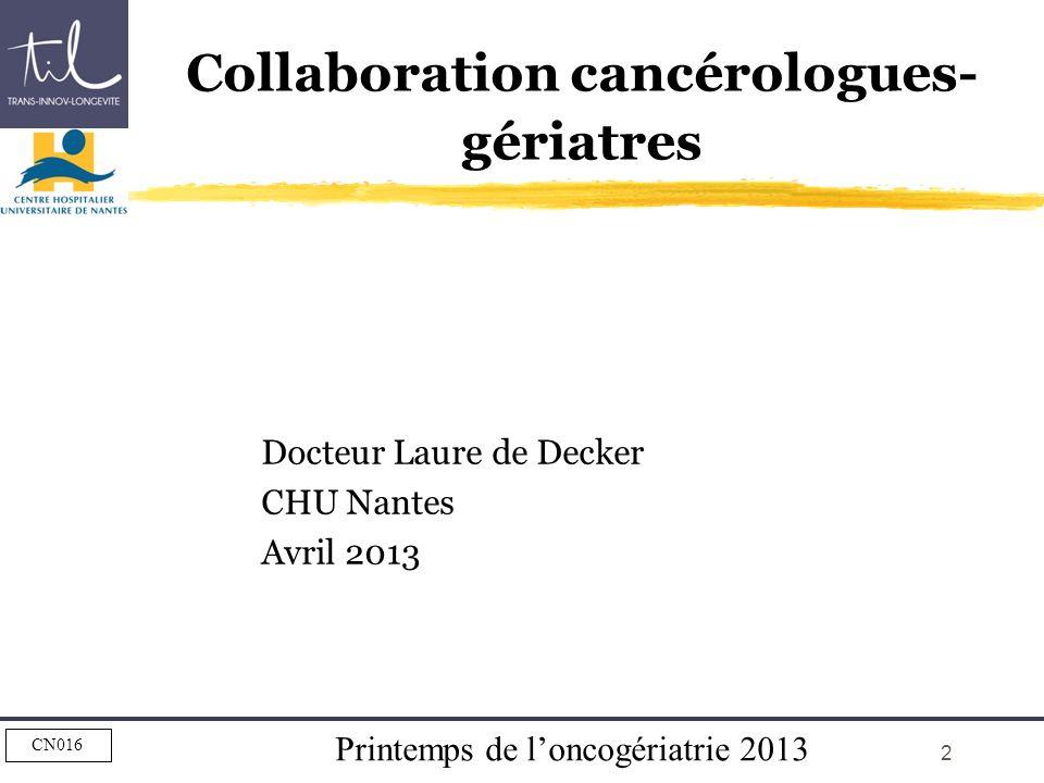 Docteur Laure de Decker. CHU Nantes. Avril 2013 Bonjour. je vais ...