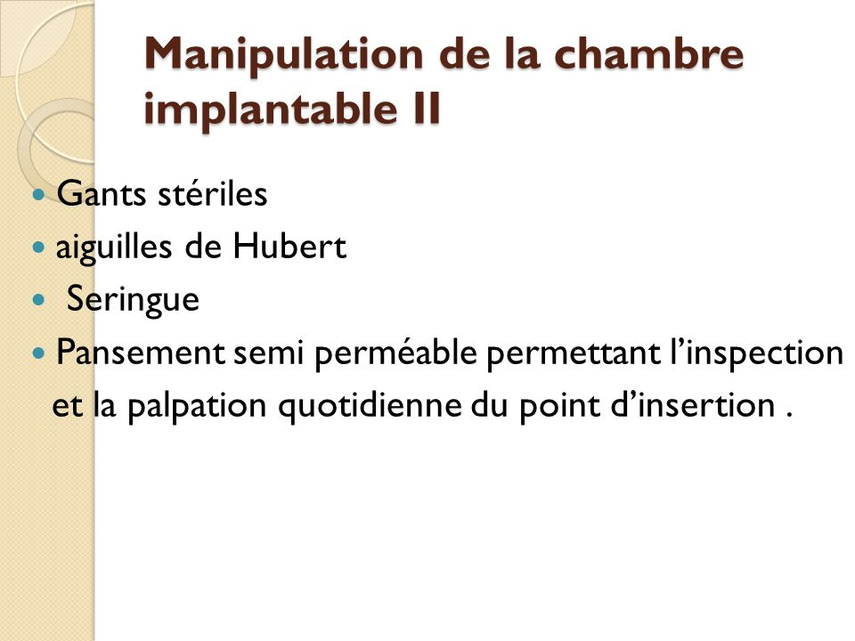 La Chambre implantable en Hmatologie  ppt tlcharger