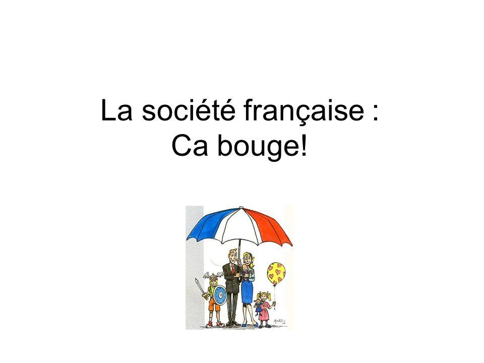 La socit franaise  Ca bouge  ppt video online