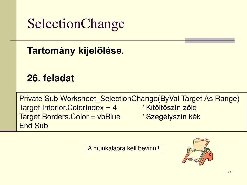 Worksheet Selection Change Range