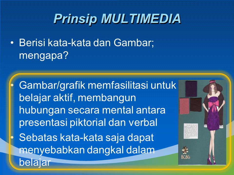 8 Prinsip Multimedia Pembelajaran  ppt download