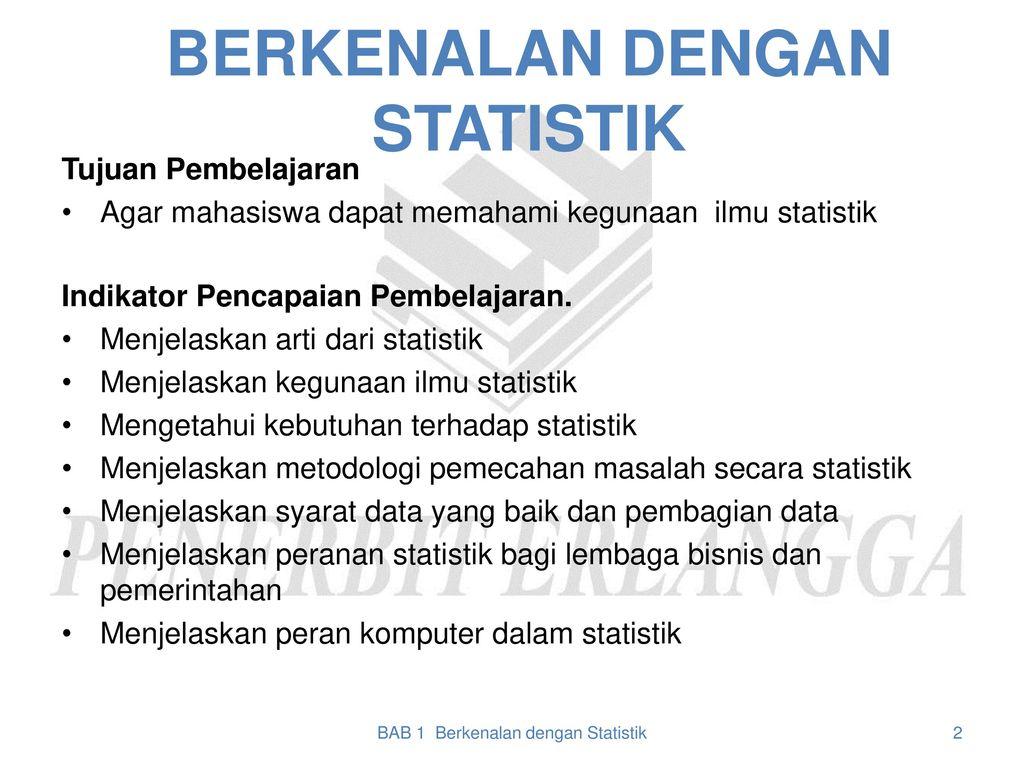 Menjelaskan skala pengukuran data notasi yang digunakan dalam statistika. Berkenalan Dengan Statistik Ppt Download