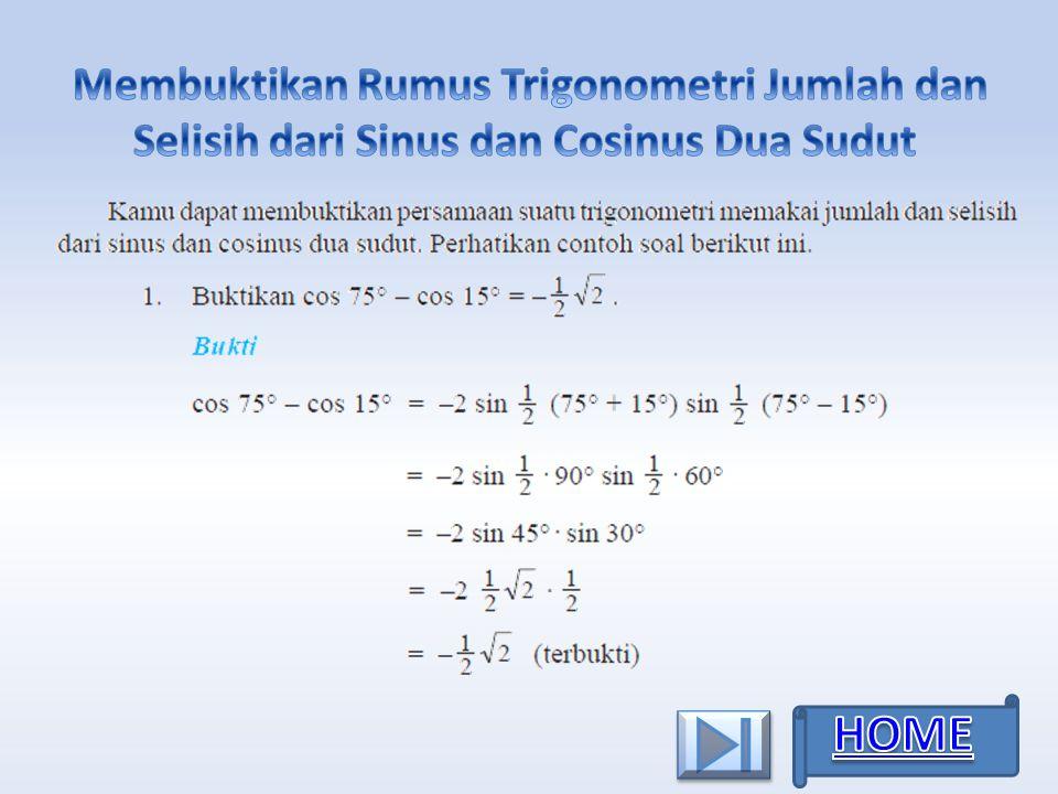 Agar lebih paham siswa bisa mempelajari contoh soal persamaan trigonometri di bawah ini. Menu Kelas Xi Trigonometri Kelompok 3 Ppt Download
