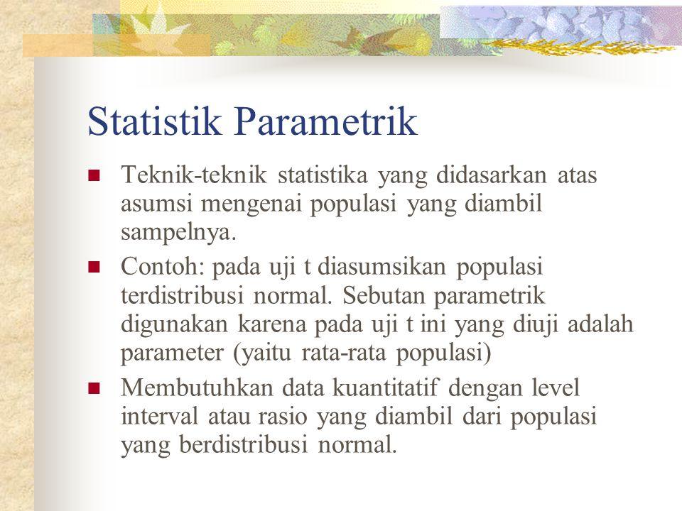 Dalam statistik kita mengenal mean, median, modus dan standar deviasi. Pembagian Statistik Statistik Non Parametrik Ppt Download