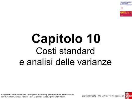 Progettazione dei sistemi di calcolo dei costi: i costi