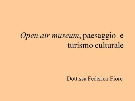 Ecomusei e paesaggio III modulo  ppt video online scaricare