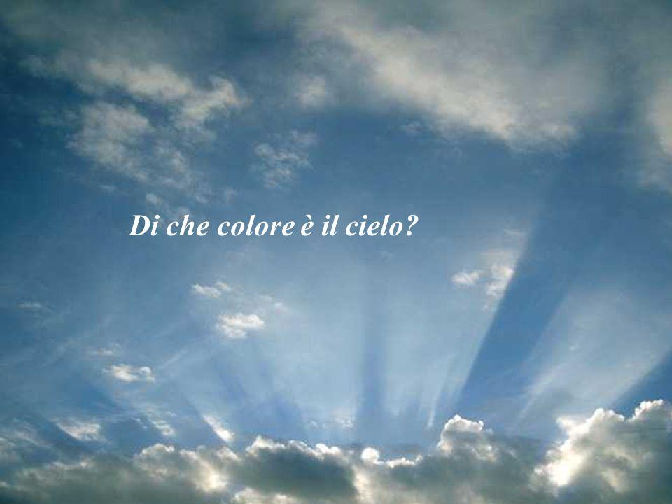 Di che colore  il cielo  ppt scaricare
