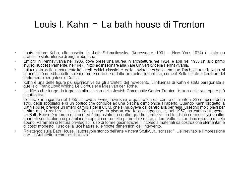 Louis I Kahn  La bath house di Trenton  ppt video online scaricare