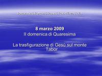 II domenica di Quaresima La trasfigurazione di Ges sul ...
