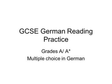 New GCSE German Reading exam practice Who says it