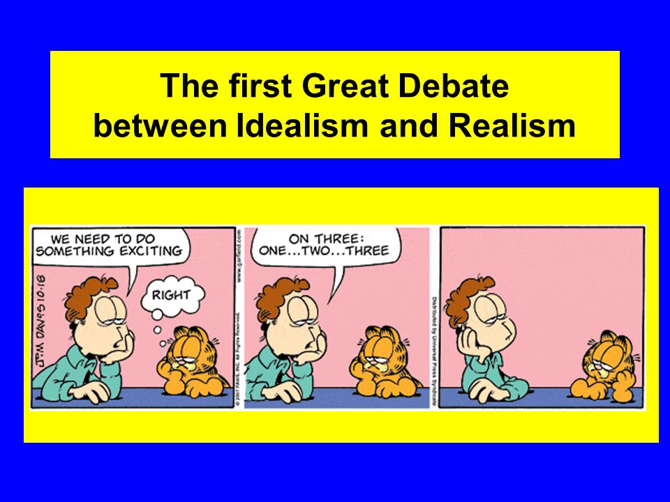 The first Great Debate between Idealism and Realism  ppt