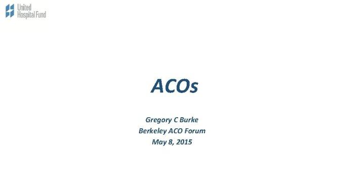 Acos Gregory C Burke Berkeley Aco Forum May