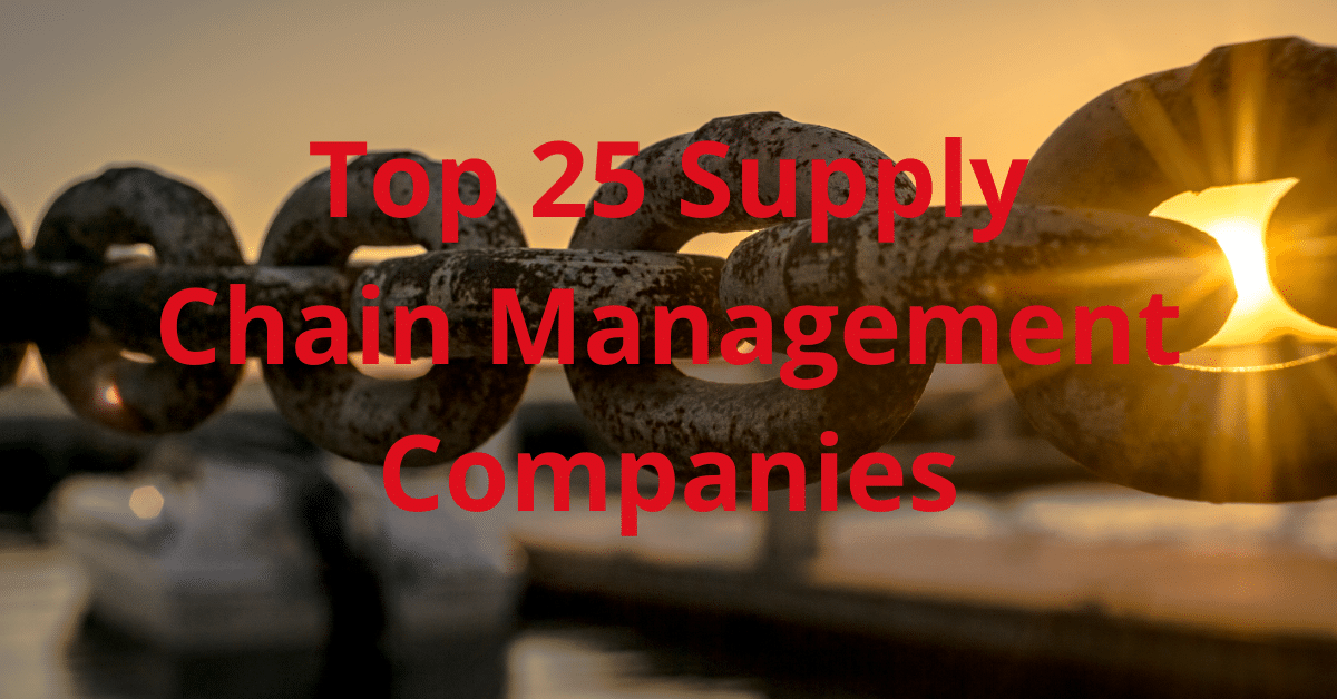 Top Companies in Supply Chain Management