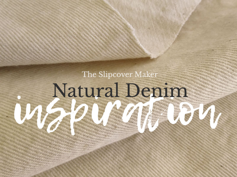 Inspiring Natural Denim Slipcovers